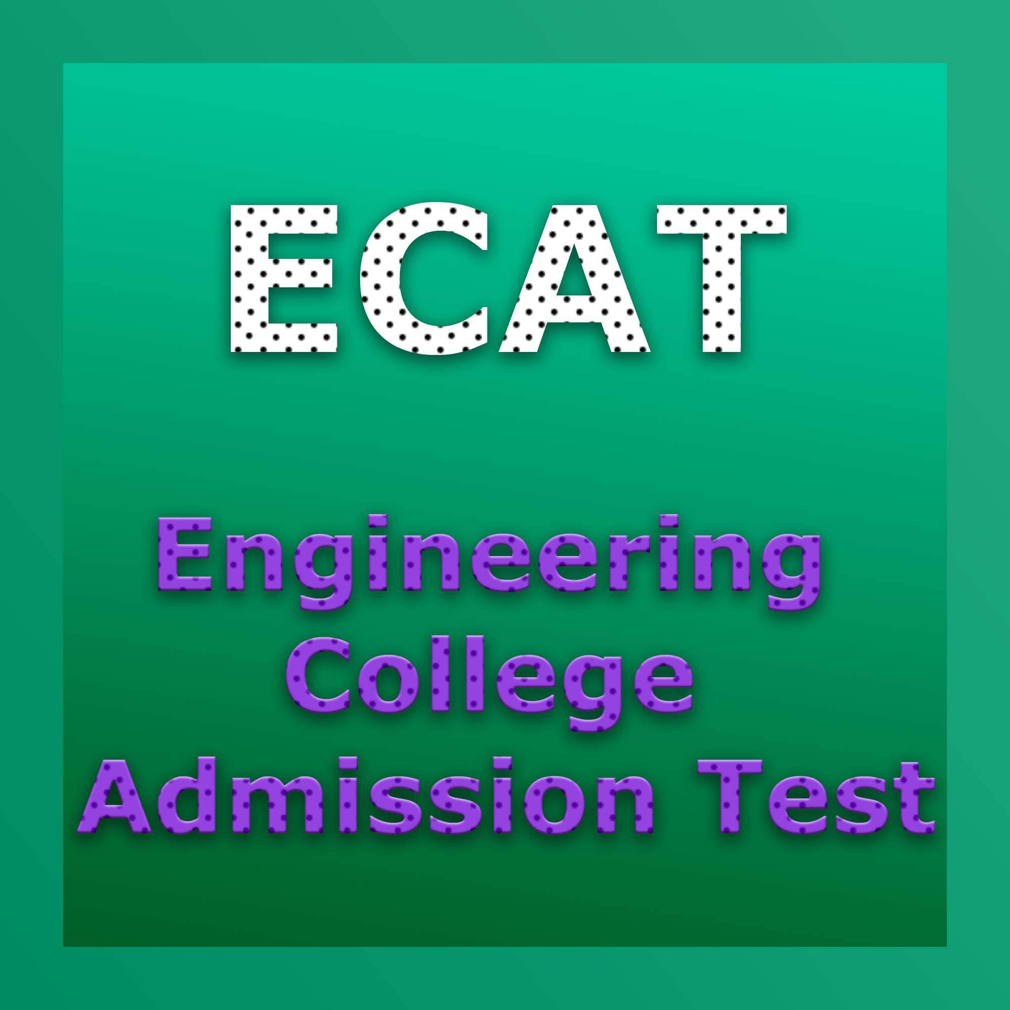ECAT Entry Test 2021 Date and Schedule Application Form Download